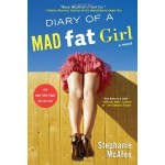 """Diary of a Mad Fat Girl"" and a Giveaway! (Giveaway closed)"
