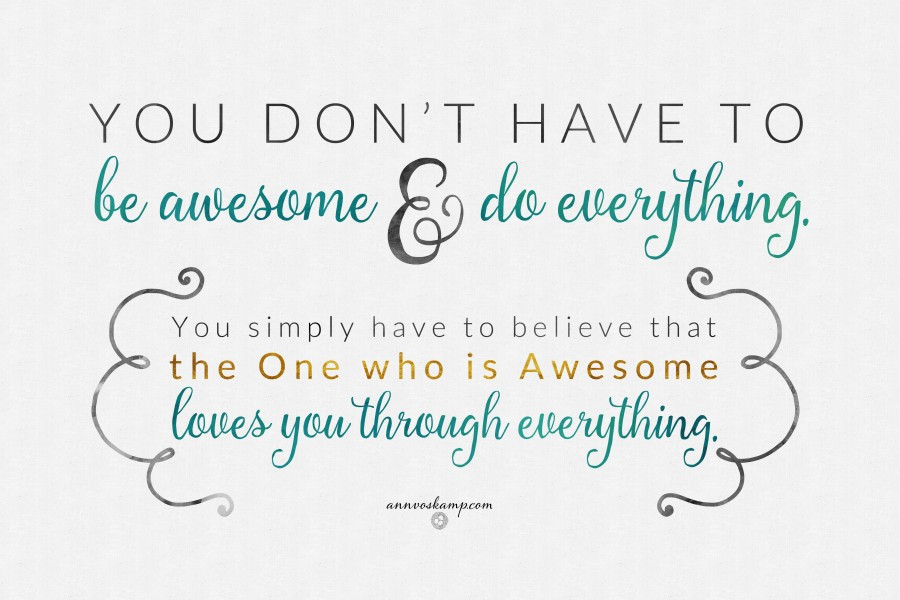 Printable - YouDontHaveToBeAwesome